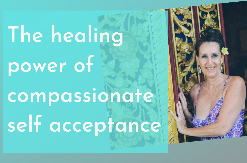The healing power of compassionate self-acceptance