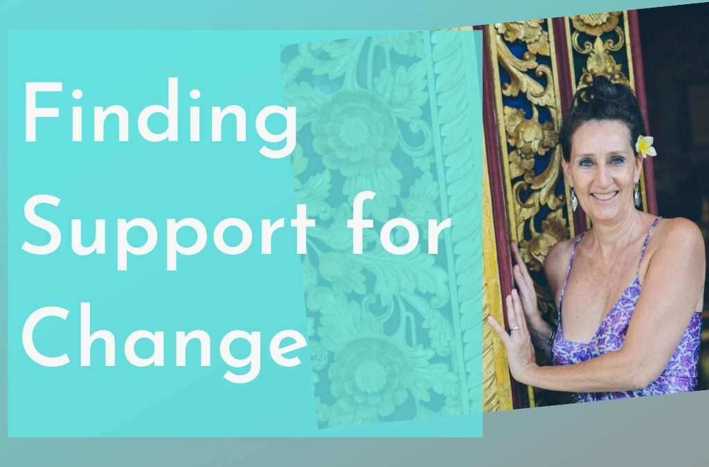 Finding Support for Change