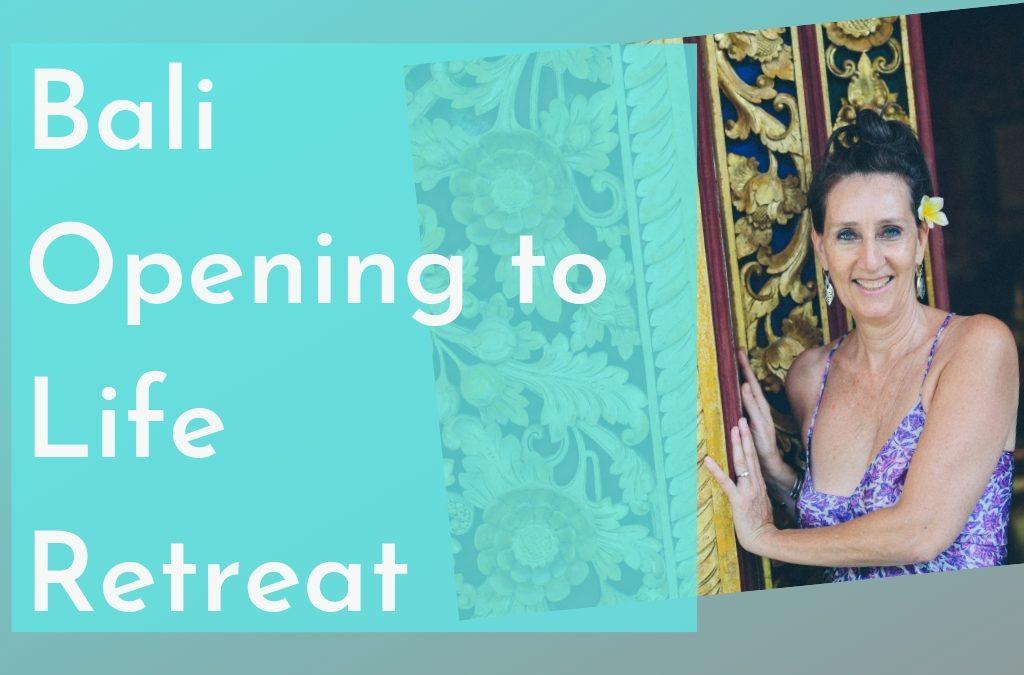 Bali Opening to Life Retreat