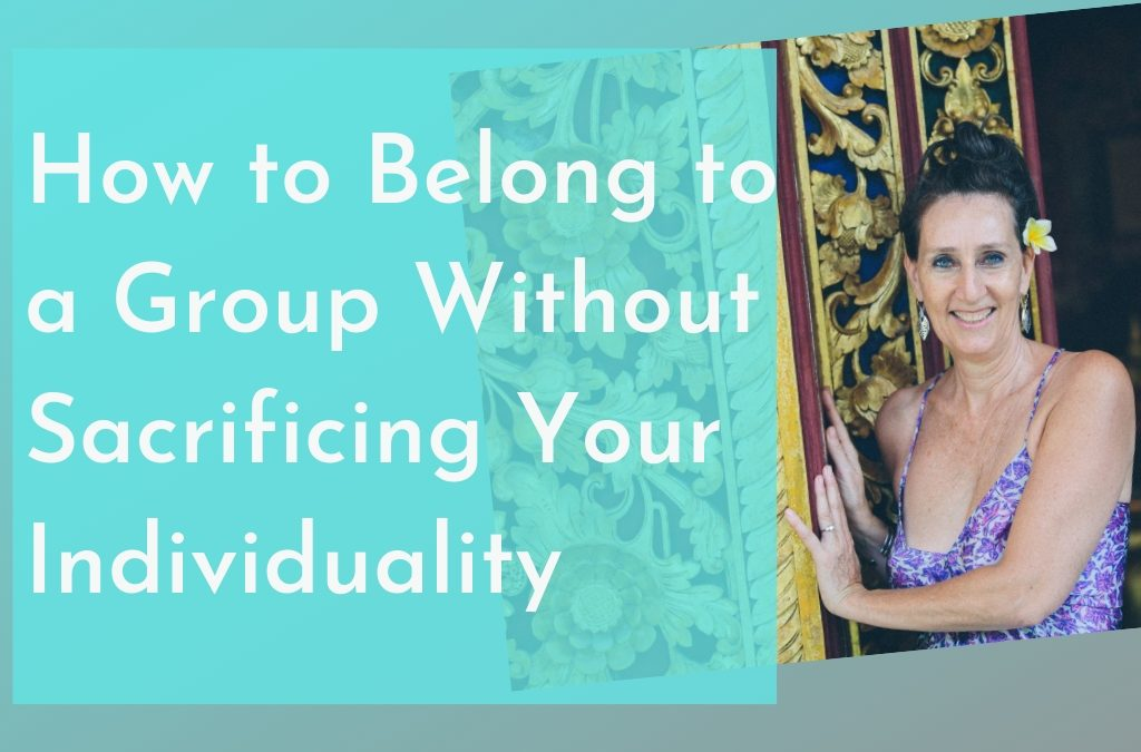 How to Belong to a Group Without Sacrificing Your Individuality